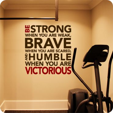 be strong brave and humble  workout rooms home gym