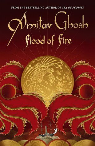 Epub flood of fire ibis trilogy 3 by amitav ghosh amitav ghosh epub flood of fire ibis trilogy 3 by amitav ghosh amitav ghosh asia azw3 cultural download book epub epub download fiction flood of fire free ebook fandeluxe Image collections