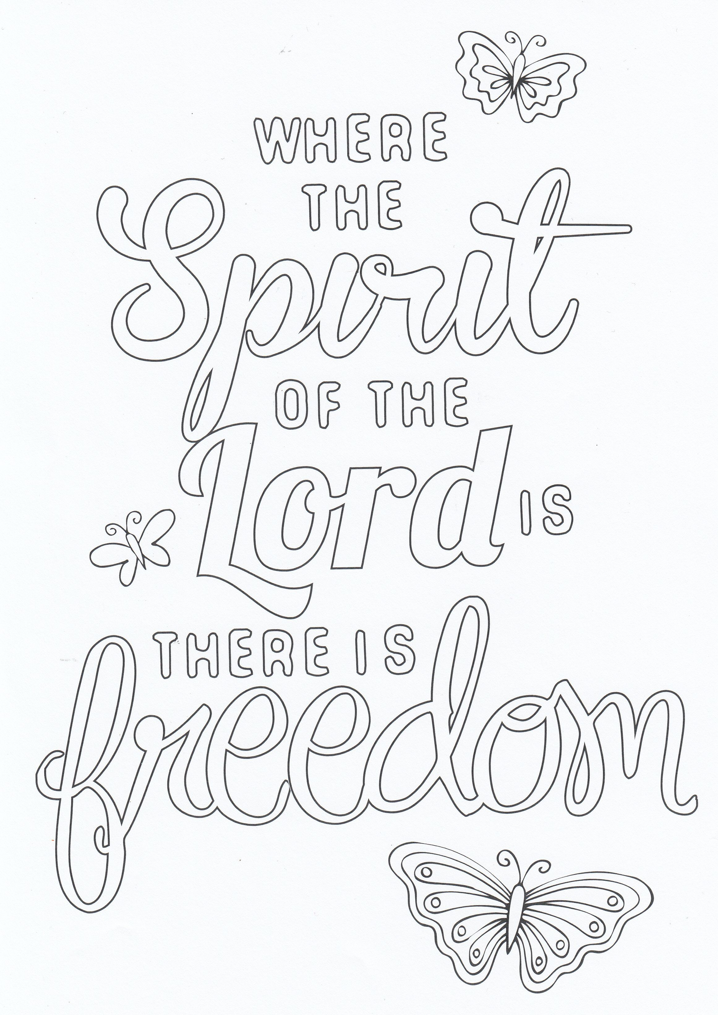 Where The Spirit Of The Lord Is There Is Freedom Quote Coloring Pages Bible Coloring Pages Bible Verse Coloring