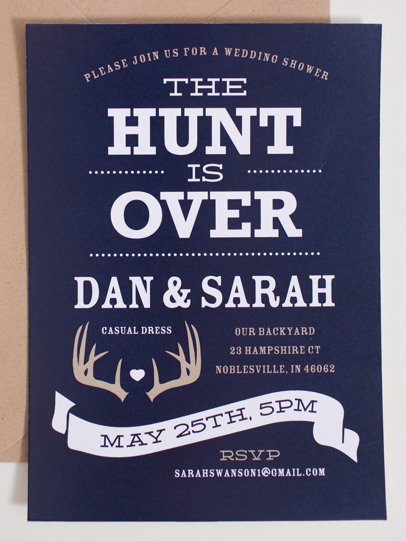 The Hunt Is Over Wedding Shower Invitation Backyard Wedding Invite