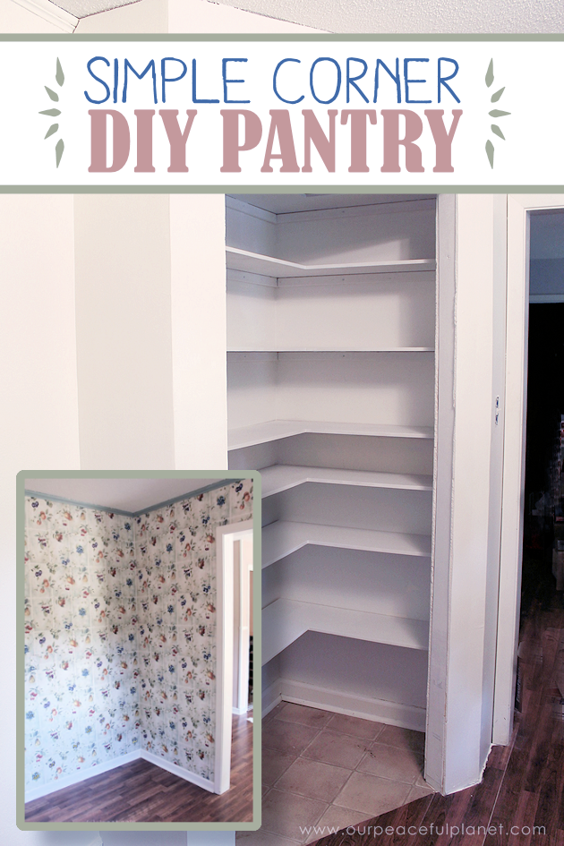 How To Add A Pantry Your Kitchen Booths Space Convenience With Simple Diy Craft Den And Small This It Has Floor Ceiling Shelves Door Fits Perfectly Into Corner