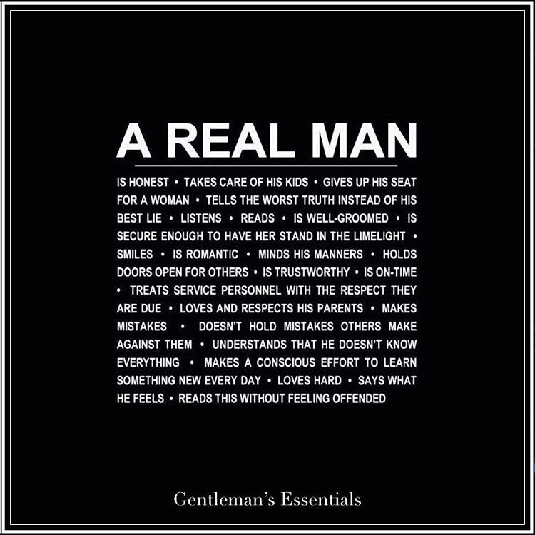 ' — A Real Man… #quote #daily #qualities #virtues...