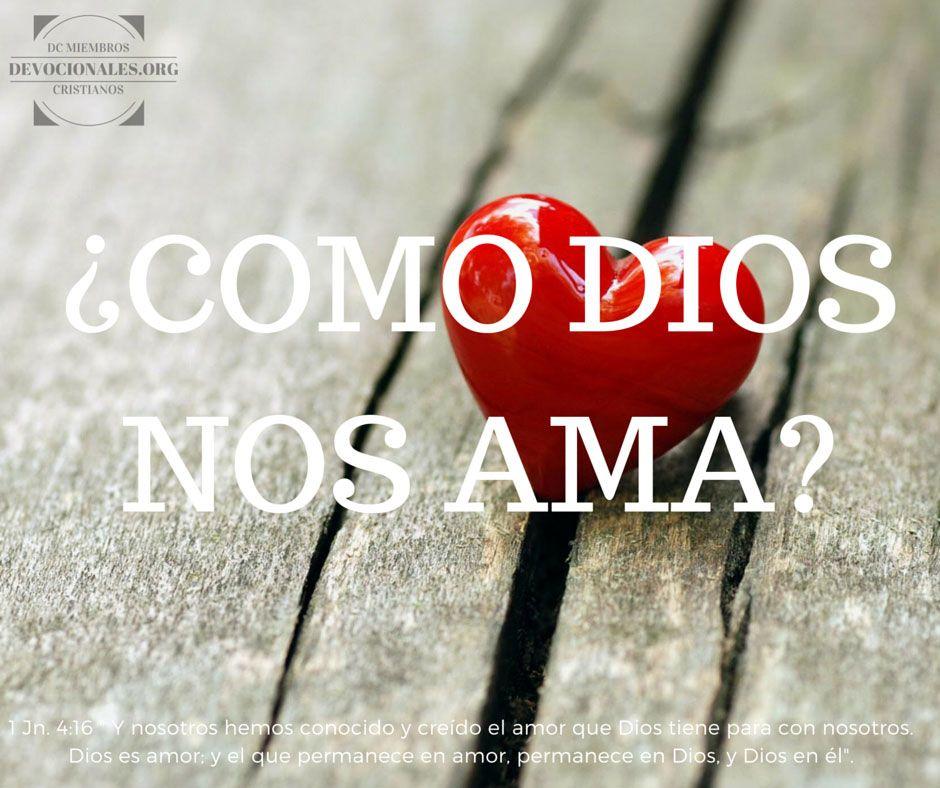 Versiculos De La Biblia De Animo: Versículos De La Biblia Sobre Cómo Dios Nos Ama