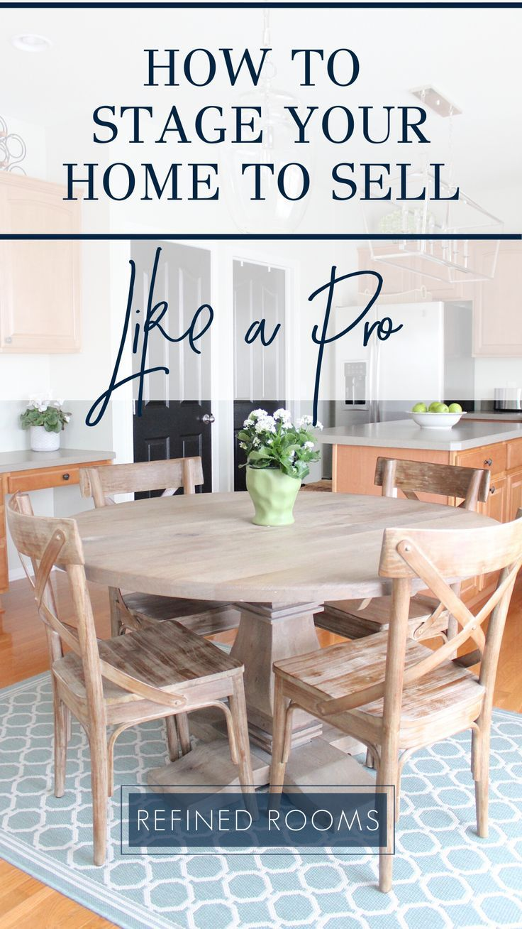 Staged To Sell Pro Home Staging Tips For Home Sellers Home Staging Tips Home Staging Home Selling Tips