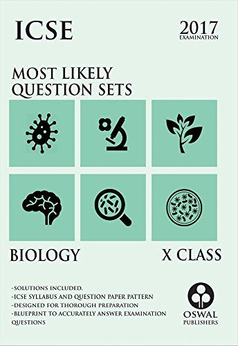 Oswal Publishers ICSE Most Likely Question Sets of Biology Class 10 - new blueprint and model question paper for class xi