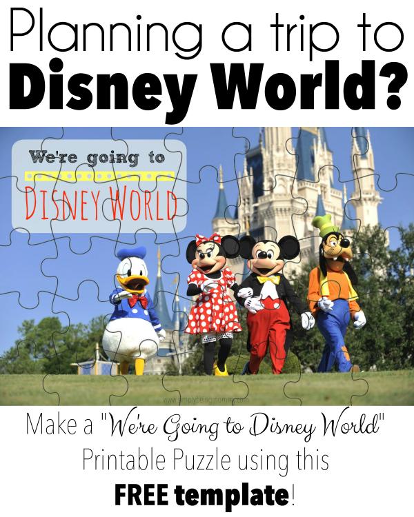 We Re Going To Disney World Printable Puzzle Kid Fun Disney