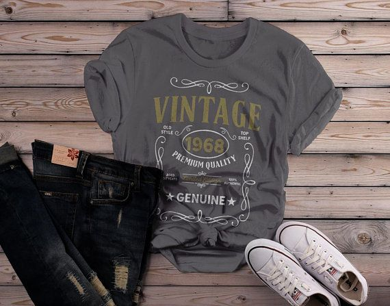 f0d2908d4 Women's Vintage 1968 50th Birthday T-Shirt Classic Fifty Gift Idea Shirts  By Sarah