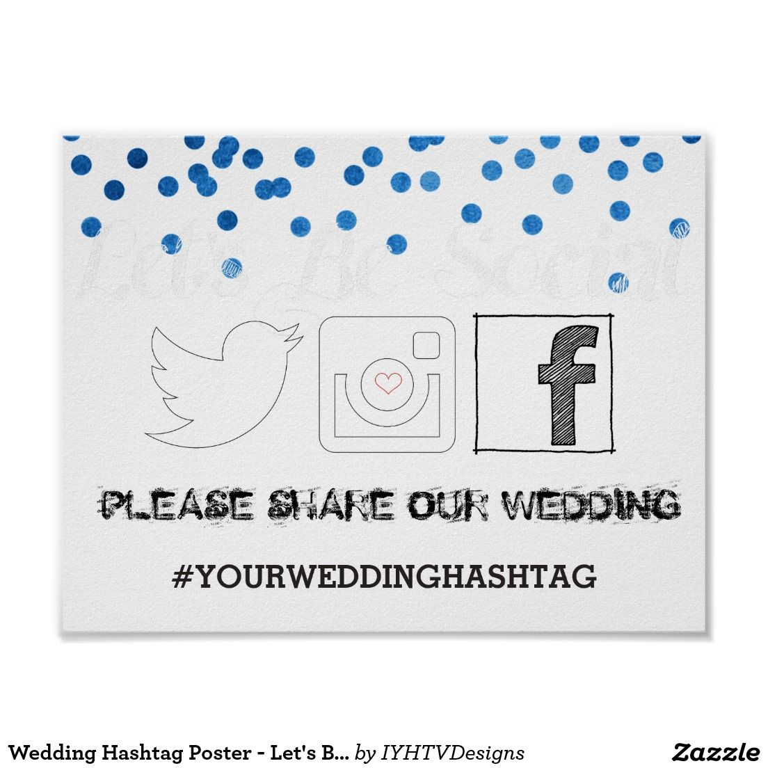 Hashtag Poster: Wedding Hashtag Poster - Let's Be Social