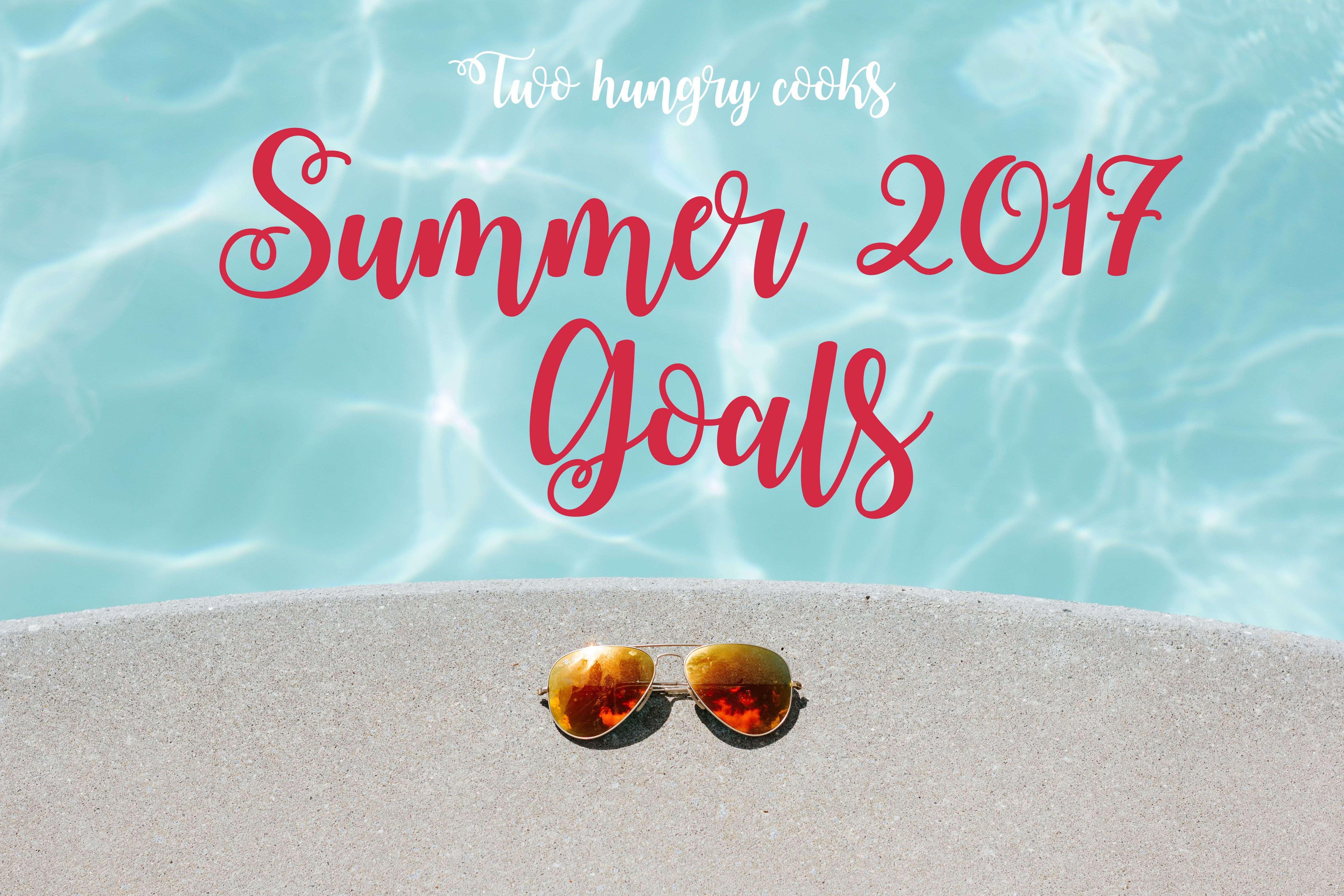 Follow Two Hungry Cooks this summer as they strive to achieve their 2017 seasonal goals - Home organization, Fitness, Education, and Blogging. #summergoals #summerhomeorganization Follow Two Hungry Cooks this summer as they strive to achieve their 2017 seasonal goals - Home organization, Fitness, Education, and Blogging. #summergoals #summerhomeorganization