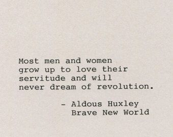 Brave New World Quotes Image result for brave new world quotes | Quotes&Facts | Pinterest  Brave New World Quotes