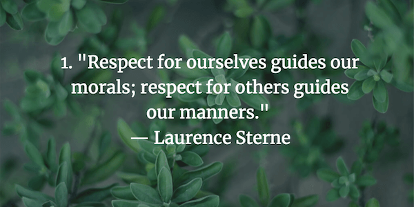 21 Quotes About Respect Every Manager Should Live By Respect Quotes 21st Quotes Respect