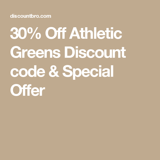 30 Off Athletic Greens Discount Code Special Offer Athletic Greens Coding Greens