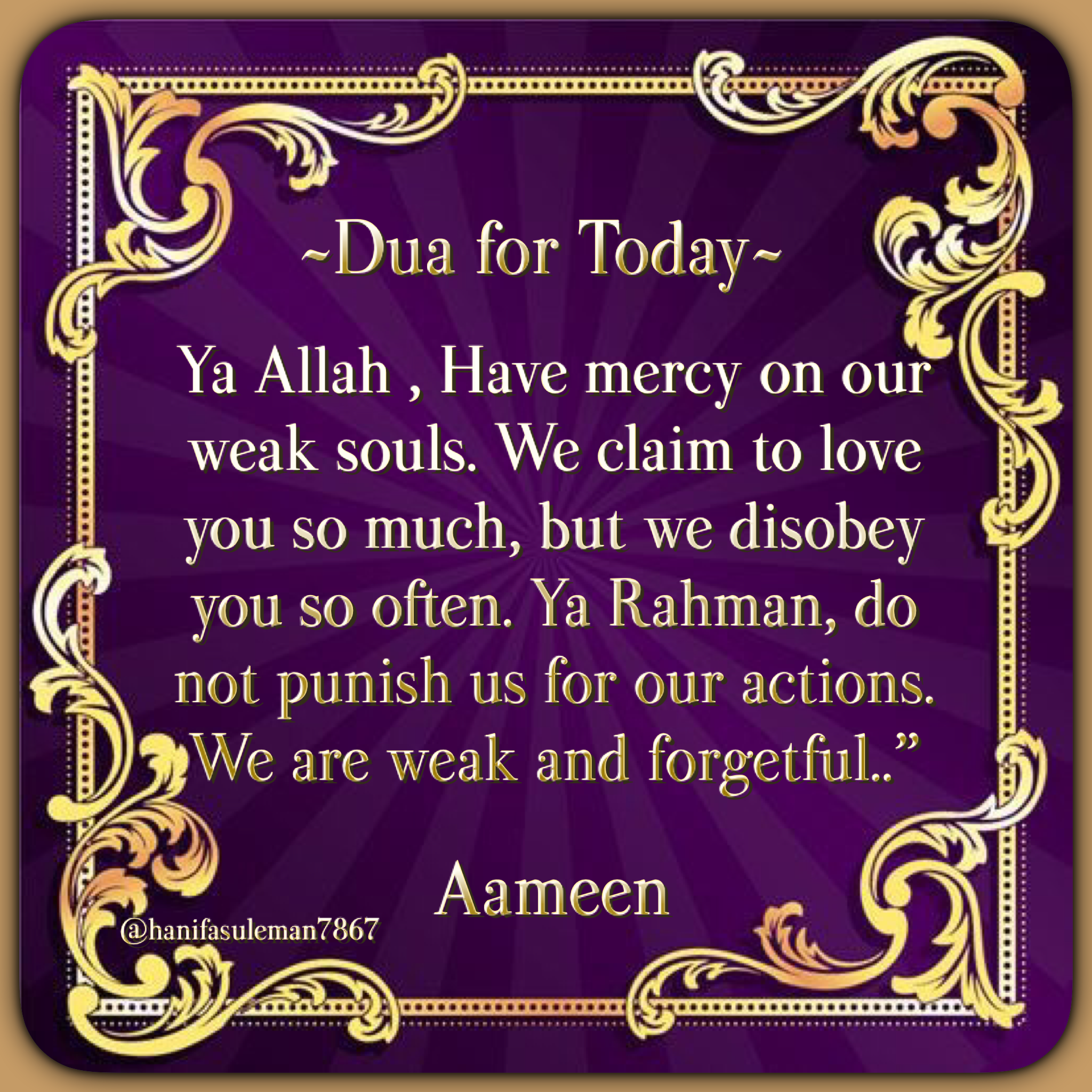 Heart Touching and Beautiful..  Prayer for the day, Islamic