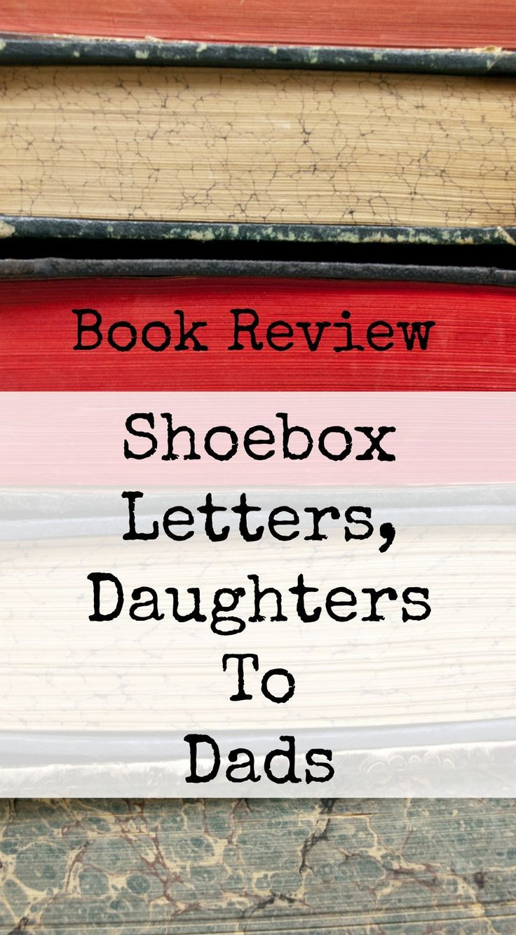 Shoebox Letters-Daughters To Dads