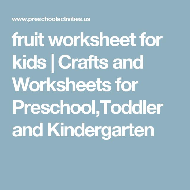 fruit worksheet for kids | Crafts and Worksheets for Preschool ...