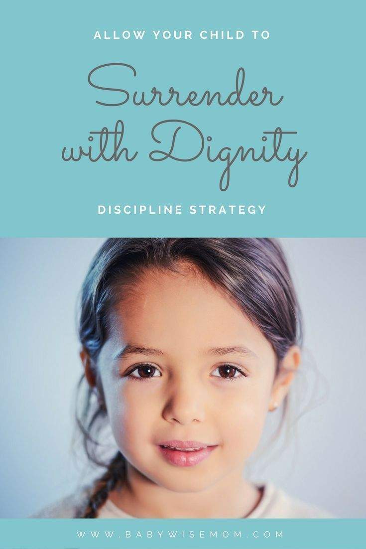 Allow Your Child to Surrender with Dignity  Babywise Mom Allow Your Child to Surrender with Dignity  Babywise Mom