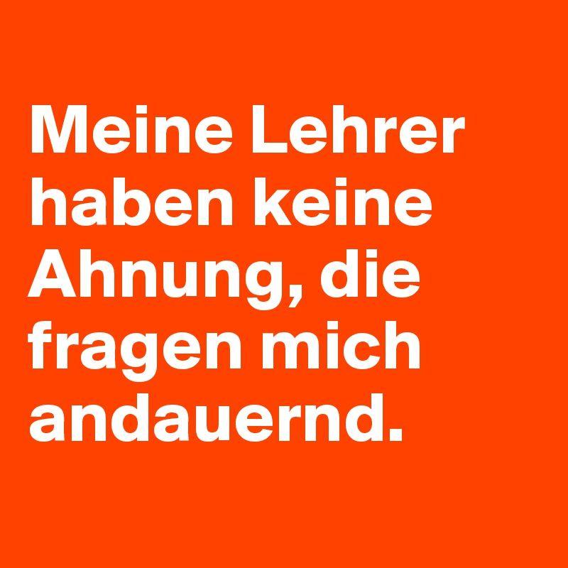 #Schule #Lehrer #Sprüche #Quotes #Deutsch #Boldomatic