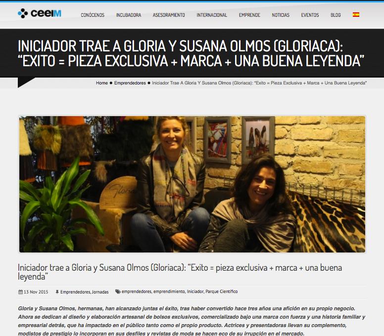 Reportaje a Gloria y Susana, nuestras Gloriacas, en la página web del Centro Europeo de Empresas e Innovación de Murcia (CEEIM). https://www.ceeim.es/iniciador-trae-a-gloria-y-susana-olmos-gloriaca-exito-pieza-exclusiva-marca-una-buena-leyenda/