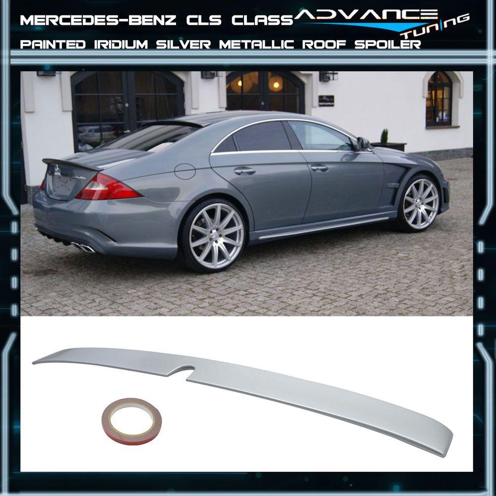 05 10 Benz Cls Roof Spoiler Oem Painted Match Iridium Silver Metallic 744 775 Advancetuning Paint Matching Metallic Silver Benz