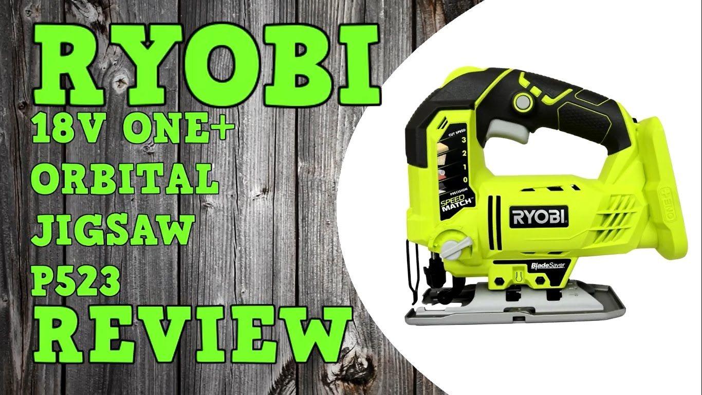 ryobi 18v one + orbital jigsaw p523 r18js-0 review | werkzeug