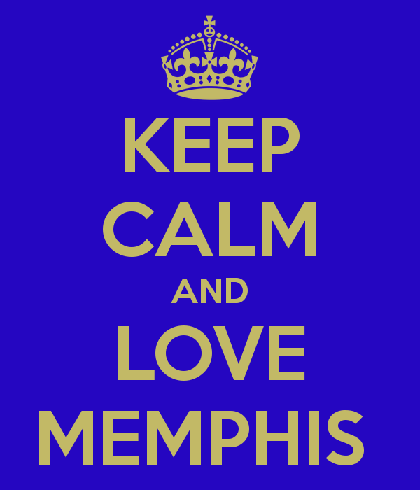 Keep Calm And Love Memphis, Tennessee