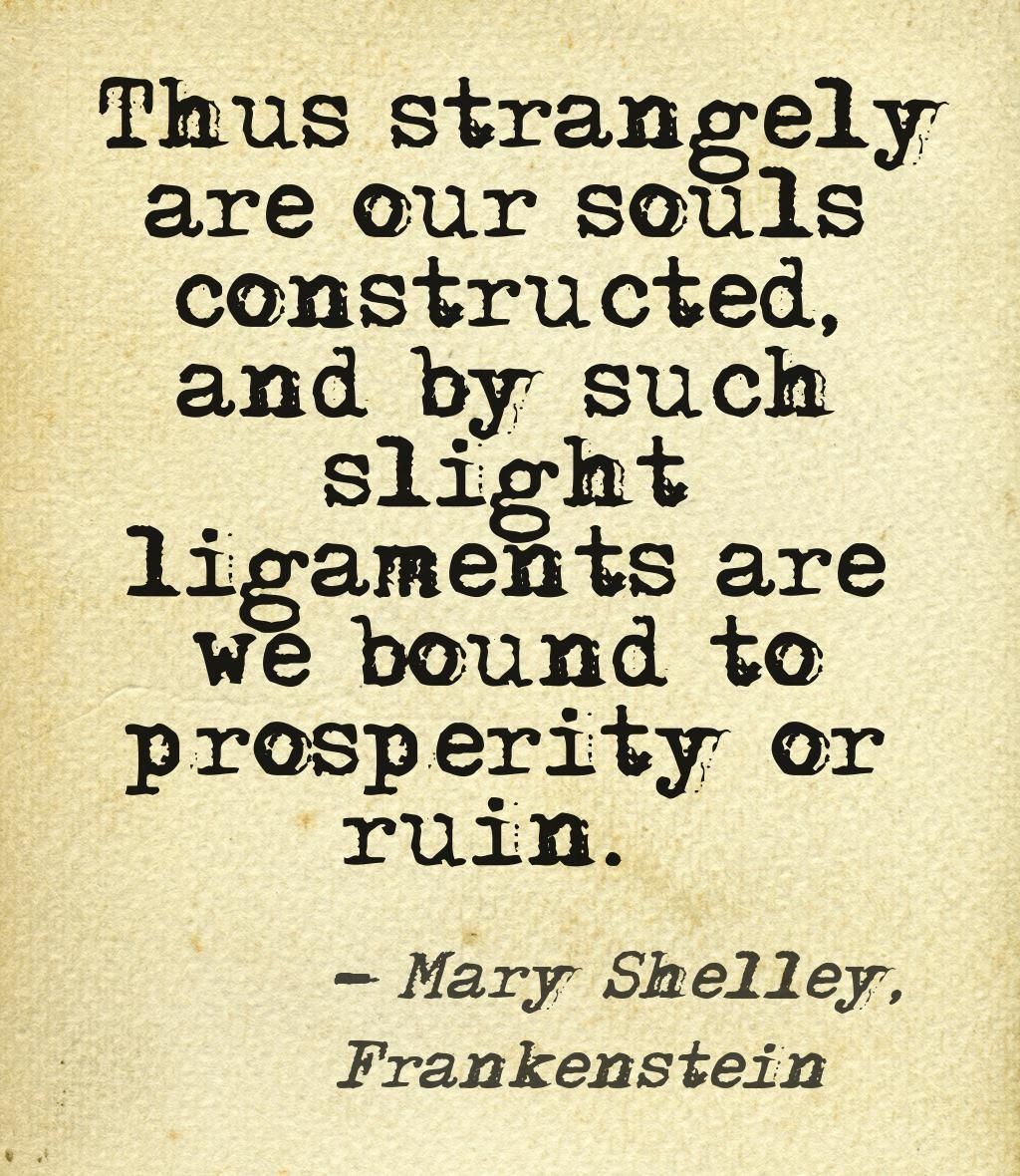 Pinstamatic Get More From Pinterest Frankenstein Quotes Literature Quotes Quotes