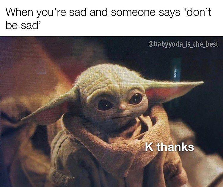 2 046 Likes 16 Comments Baby Yoda Babyyoda Is The Best On Instagram Follow Babyyoda Is The Best Yoda St Baby Memes Really Funny Memes Memes
