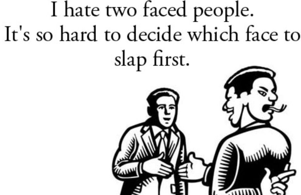 Pin By Tashie Dawn On Comebacks And Insults Fake Friends Memes Two Faced People