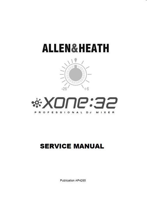 Allen & Heath Xone-32 Mixer , Original Service Manual