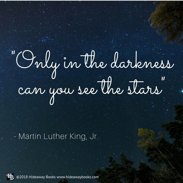 U0027Only In The Darkness Can You See The Starsu0027   Martin Luther King,