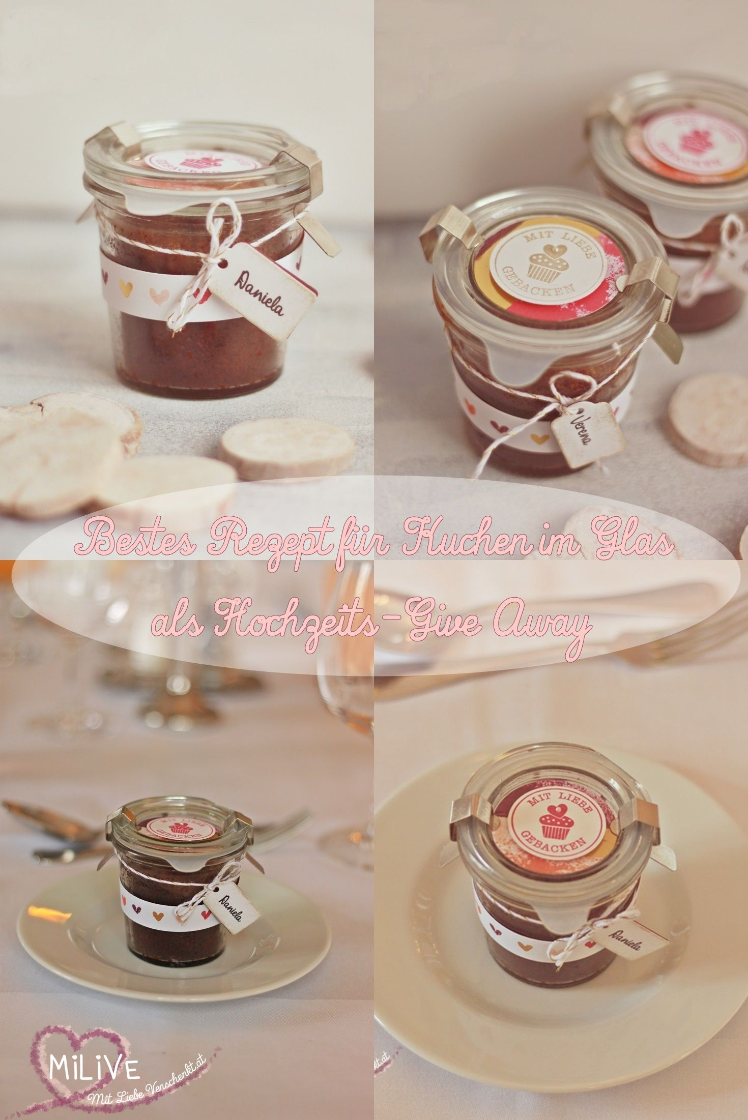 Give Away Für Die Hochzeit Kuchen Im Weck Glas Mit Rezept