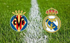Watch Live Villarreal Vs Real Madrid Predictions Betting Tips