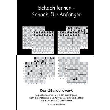 Schach Lernen - Schach Fur Anfanger - Das Standardwerk