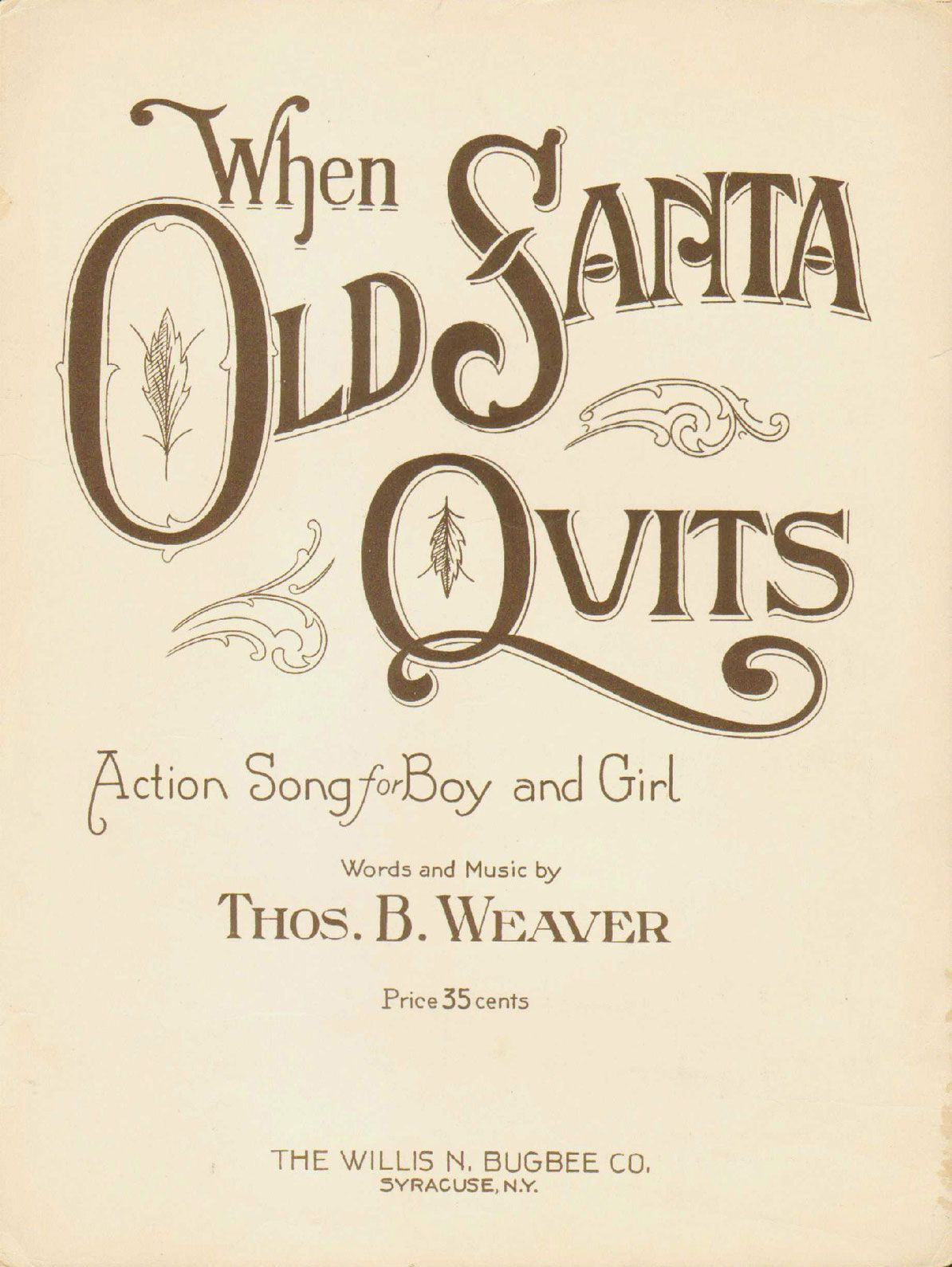 Thomas Weaver - When Old Santa Quits (1924) | Christmas Sheet Music ...