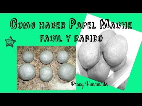 cmo hacer papel mache utilizando papel fcil y rpido paso a paso youtube papel mache pinterest watches and youtube