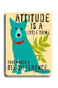 ArteHouse Signs - Attitude : Posters and Framed Art Prints Available
