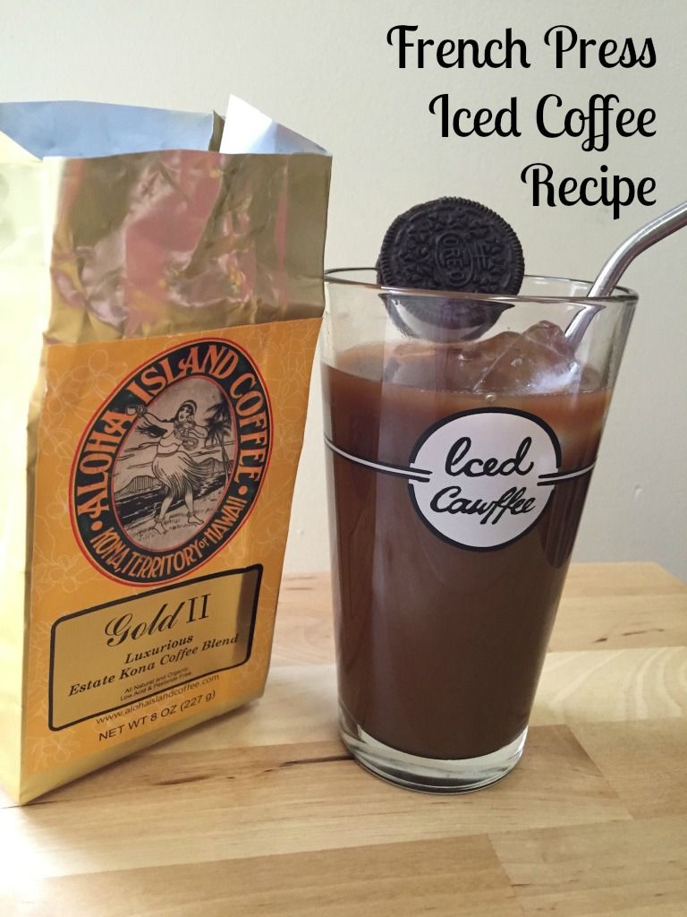 For iced coffee in the french press 13 scoop of aloha