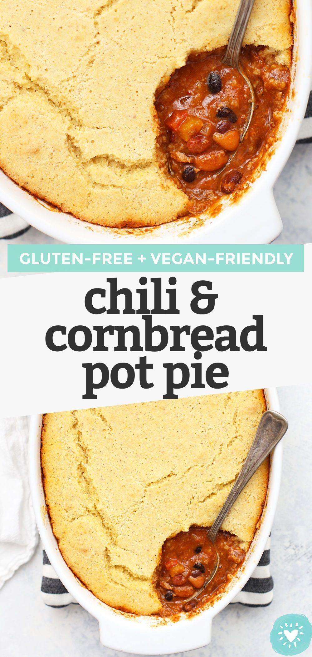 Chili Cornbread Pot Pie Gluten Free Vegan Friendly Recipe In 2020 Pot Pie Pot Pies Recipes Chili And Cornbread