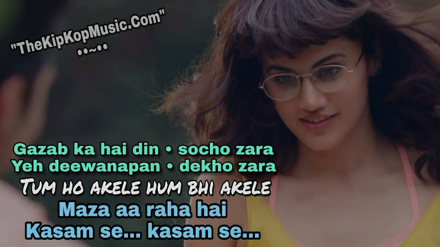 Gazab Ka Hai Din Mp3 Song With Lyrics Quotes Dil Juunglee Lyric Quotes Bollywood Songs Songs