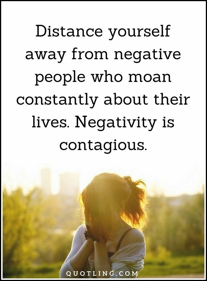 negative people quotes Distance yourself away from negative ...