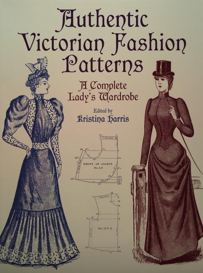 Authentic Victorian Fashion Patterns Victorian Fashion Pattern Fashion Victorian Clothing