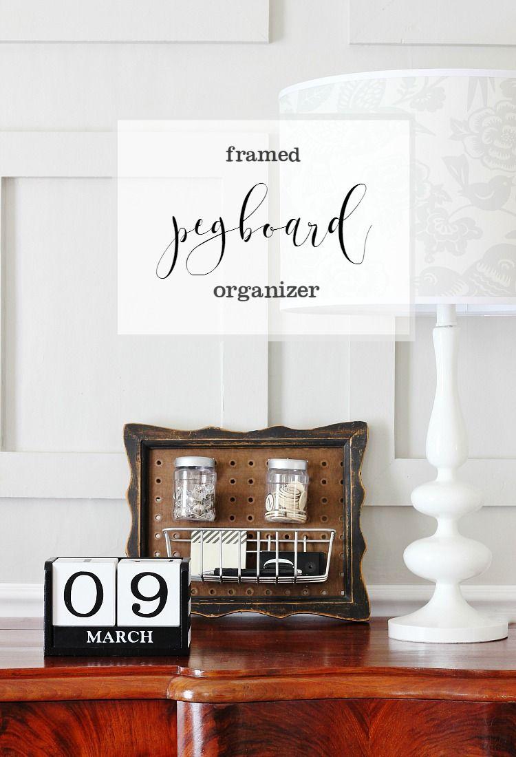 DIY Framed Pegboard Organizer