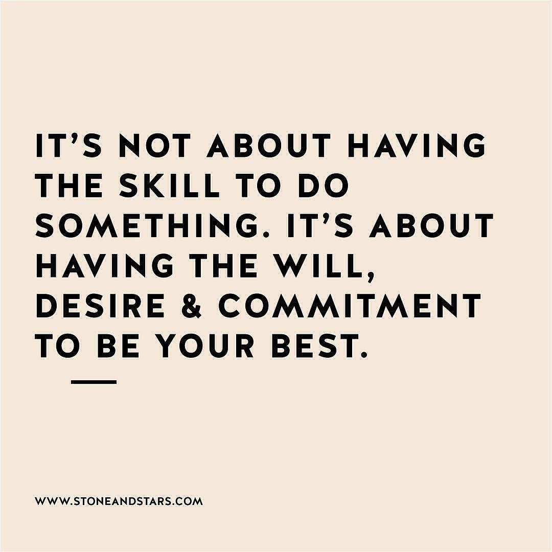 Do Your Best Quotes it's not about having the skill to do something. it's about having  Do Your Best Quotes