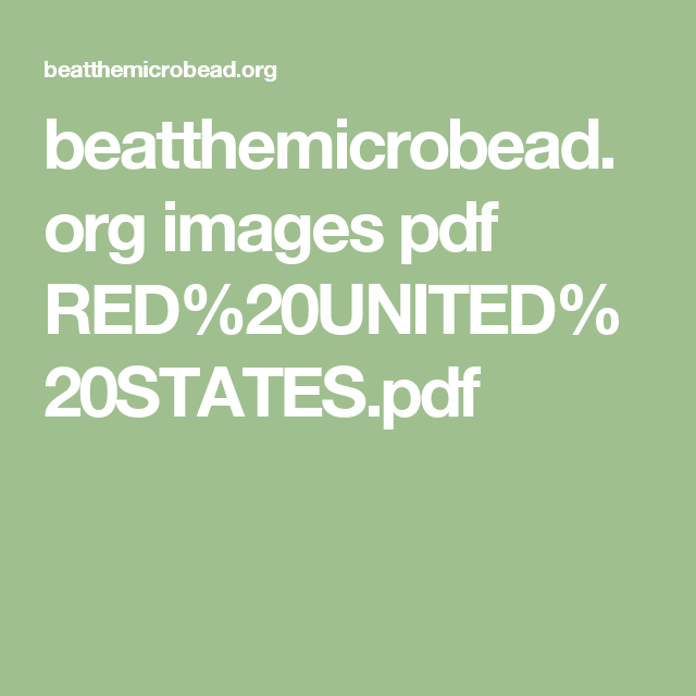 beatthemicrobead.org images pdf RED%20UNITED%20STATES.pdf