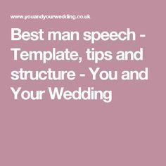 Best Man Speech Template Tips And Structure Wedding Toasts And