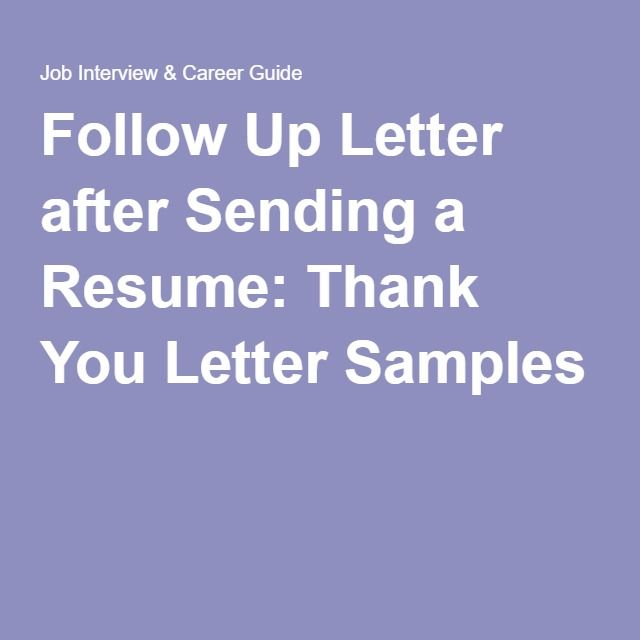 follow up letter after sending a resume  thank you letter