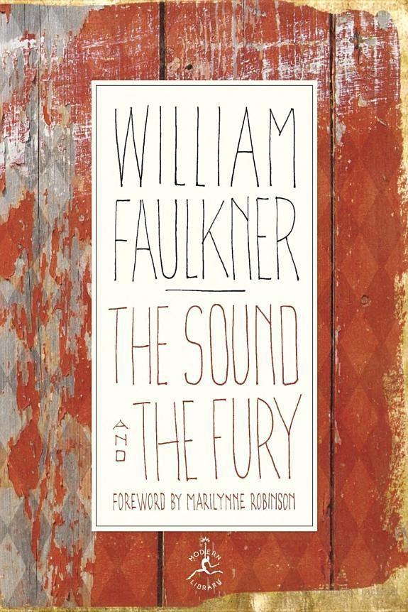 The Sound And The Fury Best Novels William Faulkner Faulkner