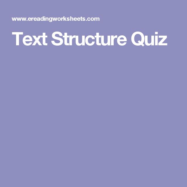 46++ Ereading worksheets text structure quiz Popular