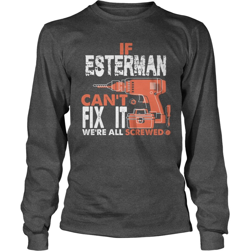 Good To Be ESTERMAN Tshirt #gift #ideas #Popular #Everything #Videos #Shop #Animals #pets #Architecture #Art #Cars #motorcycles #Celebrities #DIY #crafts #Design #Education #Entertainment #Food #drink #Gardening #Geek #Hair #beauty #Health #fitness #History #Holidays #events #Home decor #Humor #Illustrations #posters #Kids #parenting #Men #Outdoors #Photography #Products #Quotes #Science #nature #Sports #Tattoos #Technology #Travel #Weddings #Women