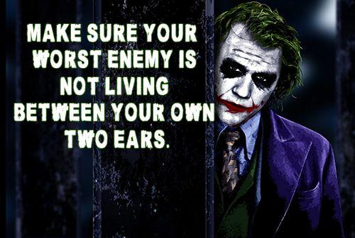 Worst Enemy Joker Quotes Joker Qoutes Crazy Quotes